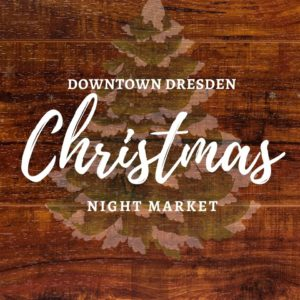 Downtown Christmas Night Market 2019 @ Main Street- Downtown Dresden