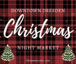 Downtown Christmas Night Market 2019 @ Main Street- Downtown Dresden
